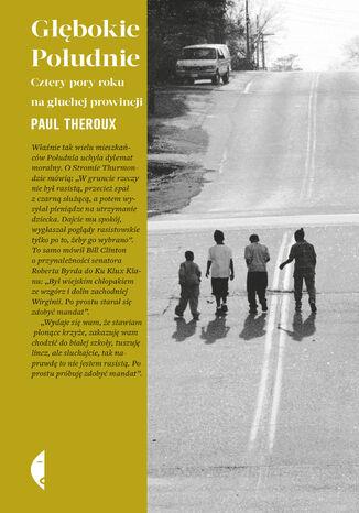 Okładka książki/ebooka Głębokie Południe. Cztery pory roku na głuchej prowincji