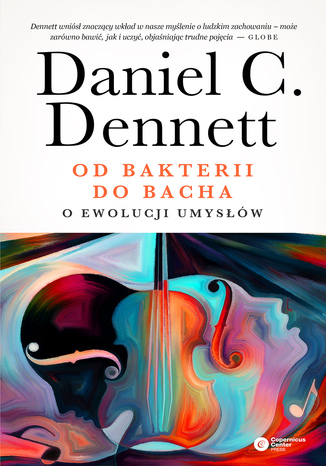 Okładka książki Od bakterii do Bacha. O ewolucji umysłów