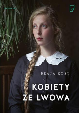Okładka książki Kobiety ze Lwowa