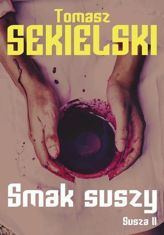 Okładka książki/ebooka Smak suszy