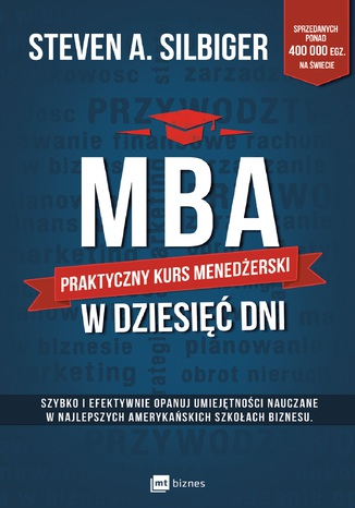 Okładka książki MBA w dziesięć dni. Praktyczny kurs menedżerski