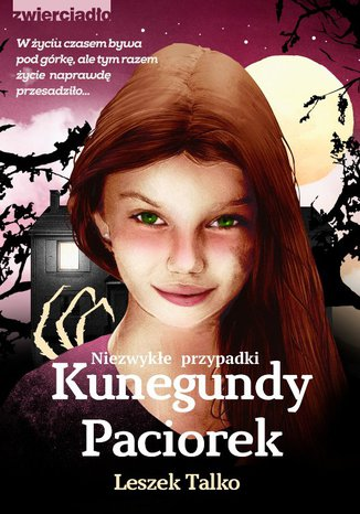 Okładka książki Niezwykłe przypadki Kunegundy Paciorek