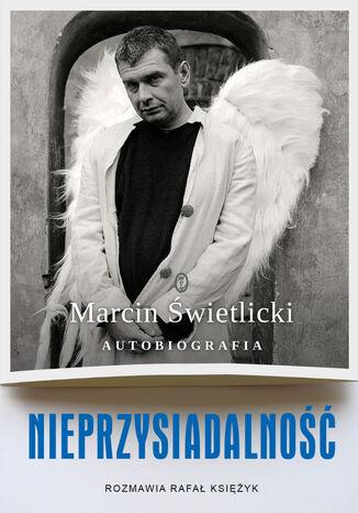 Okładka książki/ebooka Nieprzysiadalność. Autobiografia
