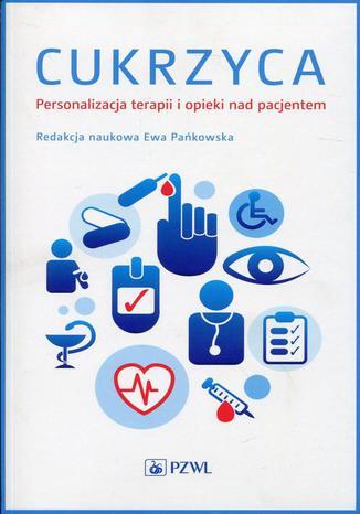 Okładka książki/ebooka Cukrzyca Personalizacja terapii i opieki nad pacjentem