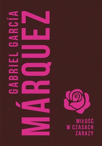 Okładka książki Miłość w czasach zarazy