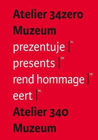 Okładka książki Atelier 34zero Muzeum prezentuje Atelier 340 Muzeum