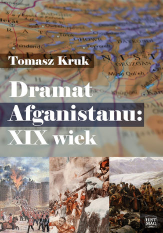 Okładka książki Dramat Afganistanu: XIX wiek