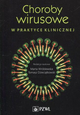 Okładka książki Choroby wirusowe w praktyce klinicznej