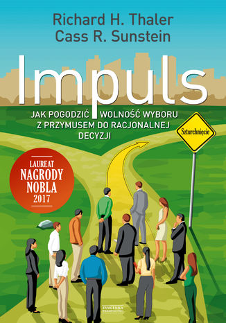 Okładka książki Impuls. Jak podejmować właściwe decyzje dotyczące zdrowia, dobrobytu i szczęścia