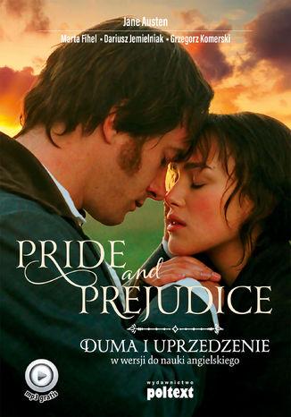 Okładka książki Pride and Prejudice. Duma i uprzedzenie w wersji do nauki angielskiego