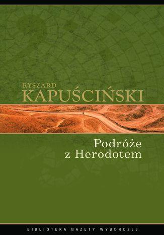 Okładka książki Podróże z Herodotem
