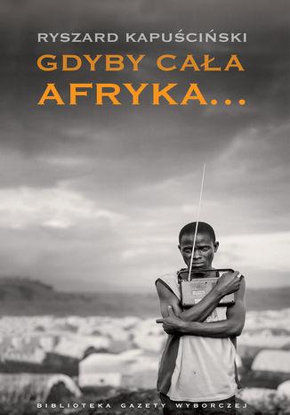 Okładka książki/ebooka Gdyby cała Afryka
