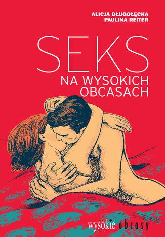 Okładka książki Seks na wysokich obcasach