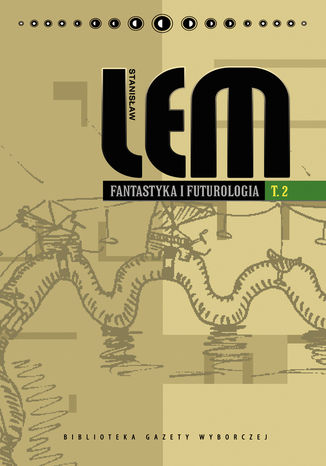 Okładka książki Fantastyka i futurologia. Tom 2