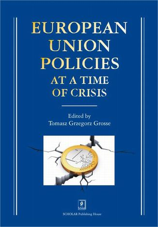 Okładka książki/ebooka European Union Policies at a Time of Crisis