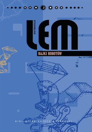 Okładka książki/ebooka Bajki robotów