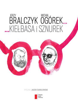 Okładka książki/ebooka Kiełbasa i sznurek