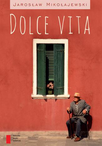 Okładka książki/ebooka Dolce vita