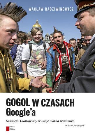 Okładka książki Gogol w czasach Google'a