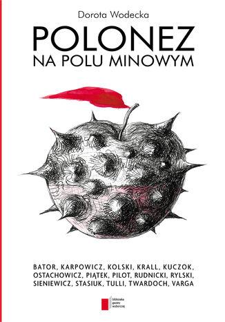 Okładka książki/ebooka Polonez na polu minowym