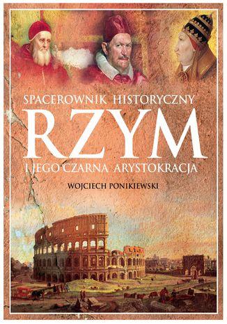 Okładka książki Rzym i jego czarna arystokracja