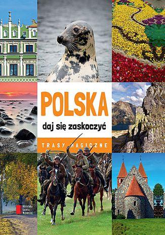 Okładka książki Polska daj się zaskoczyć
