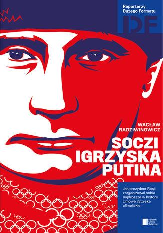 Okładka książki Soczi. Igrzyska Putina