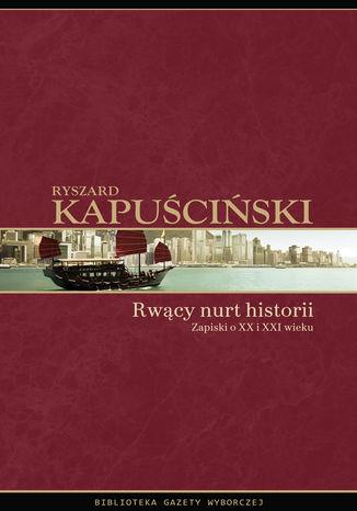 Okładka książki Rwący nurt historii