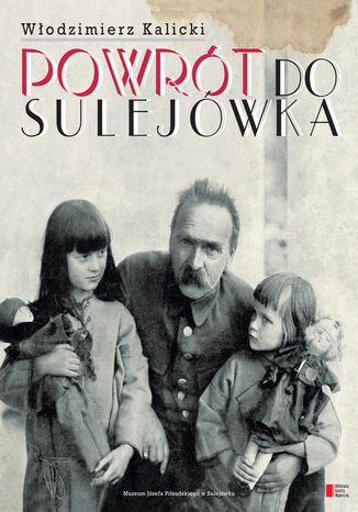 Okładka książki Powrót do Sulejówka