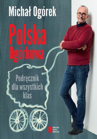 Okładka książki Polska Ogórkowa
