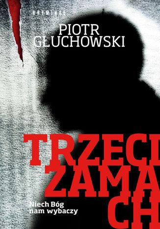 Okładka książki/ebooka Trzeci zamach