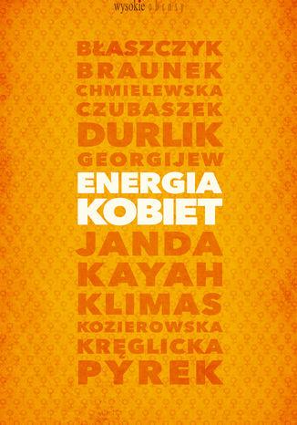 Okładka książki/ebooka Energia kobiet