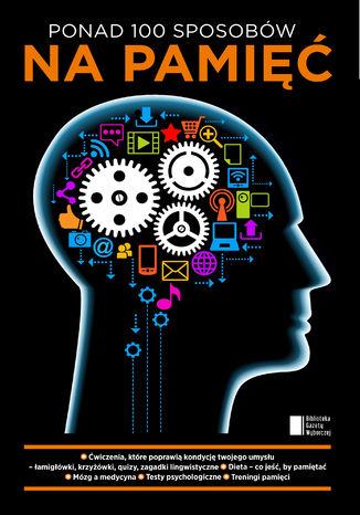 Okładka książki/ebooka Ponad 100 sposobów na pamięć