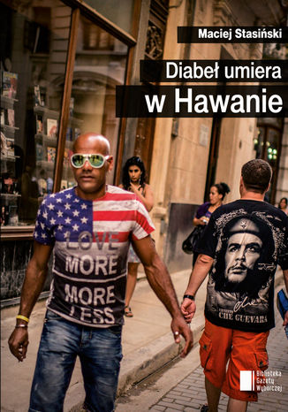 Okładka książki/ebooka Diabeł umiera w Hawanie