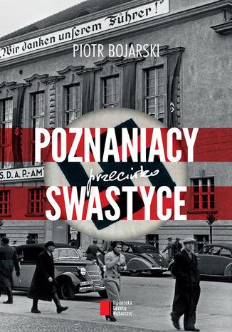 Okładka książki/ebooka Poznaniacy przeciwko swastyce