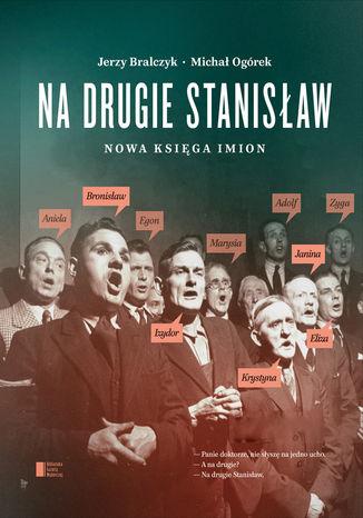 Okładka książki Na drugie Stanisław