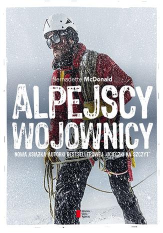 Okładka książki/ebooka Alpejscy wojownicy