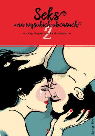 Okładka książki Seks na wysokich obcasach 2