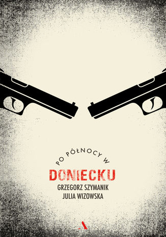 Okładka książki Po północy w Doniecku