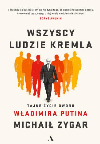Okładka książki Wszyscy ludzie Kremla