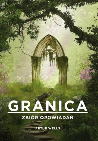 Okładka książki Granica. Zbiór opowiadań