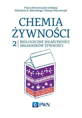 Okładka książki/ebooka Chemia żywności Tom 2. Biologiczne właściwości składników żywności