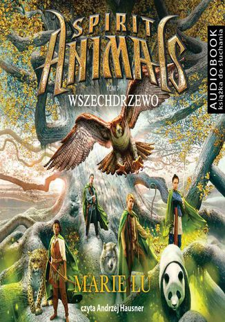 Ebook Spirit Animals. Tom 7. Wszechdrzewo