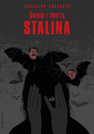 Okładka książki Świnia z twarzą Stalina