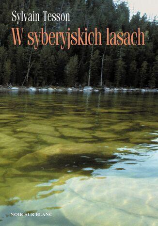 Okładka książki W syberyjskich lasach