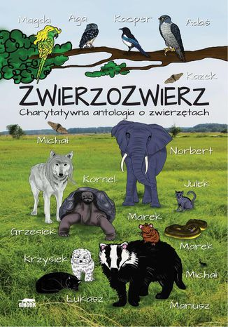 Okładka książki Zwierzozwierz. Charytatywna antologia o zwierzętach