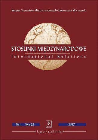 Okładka książki Stosunki Miedzynarodowe nr 1(53)/2017