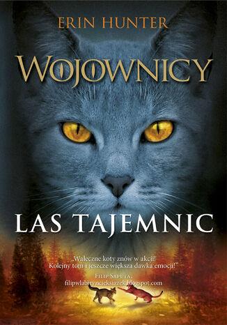 Okładka książki Wojownicy (tom 3). Las tajemnic, Wojownicy, Tom III
