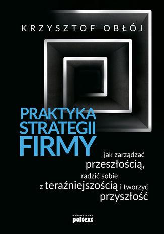 Okładka książki/ebooka Praktyka strategii firmy