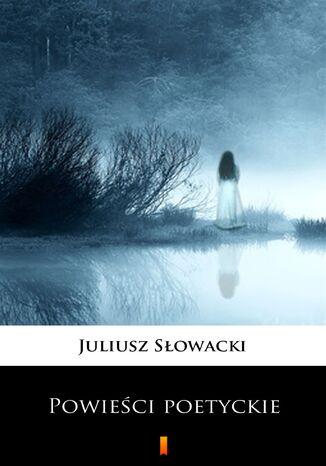 Okładka książki/ebooka Powieści poetyckie